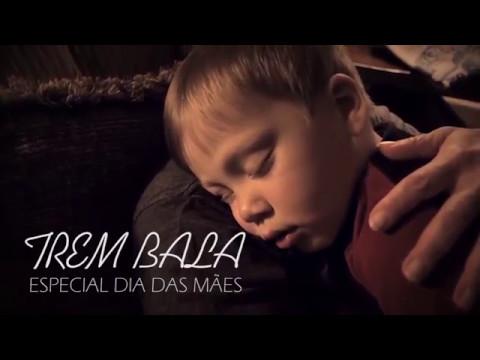 Trem Bala | especial dia das mães | Ana Vilela (com letra)