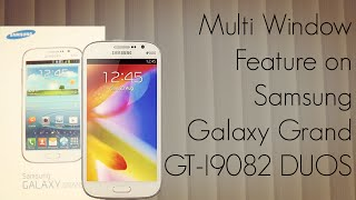 multi Window Feature on Samsung Galaxy Grand GT-I9082 DUOS