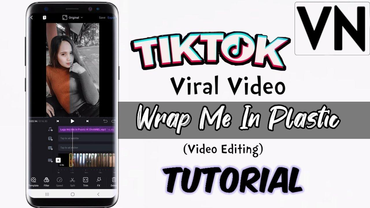 TIKTOK  VIRAL|WRAP ME IN PLASTIC VIDEO EDITING|TAGALOG TUTORIAL  2020