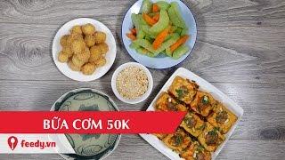 Hướng dẫn cách nấu bữa cơm 4 người 50k