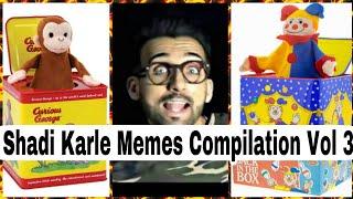 Shadi Kar Le Dankest Memes Compilation Baby Edition || Ft Scam Iblees || M4 MEMES ||