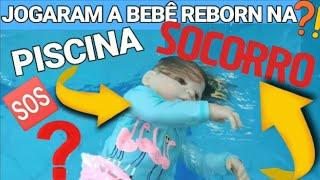 JOGARAM Bebê Reborn na piscina!!!
