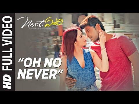 Oh No Never Full Video Song | Next Enti | Leon James | Sundeep Kishan, Tamannaah Bhatia,Navdeep
