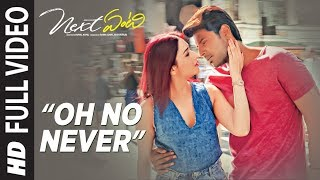 Oh No Never Full Video Song | Next Enti | Leon James | Sundeep Kishan, Tamannaah Bhatia,Navdeep