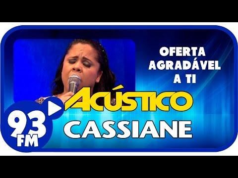 Cassiane - OFERTA AGRADÁVEL A TI - Acústico 93 - AO VIVO - Dezembro de 2015