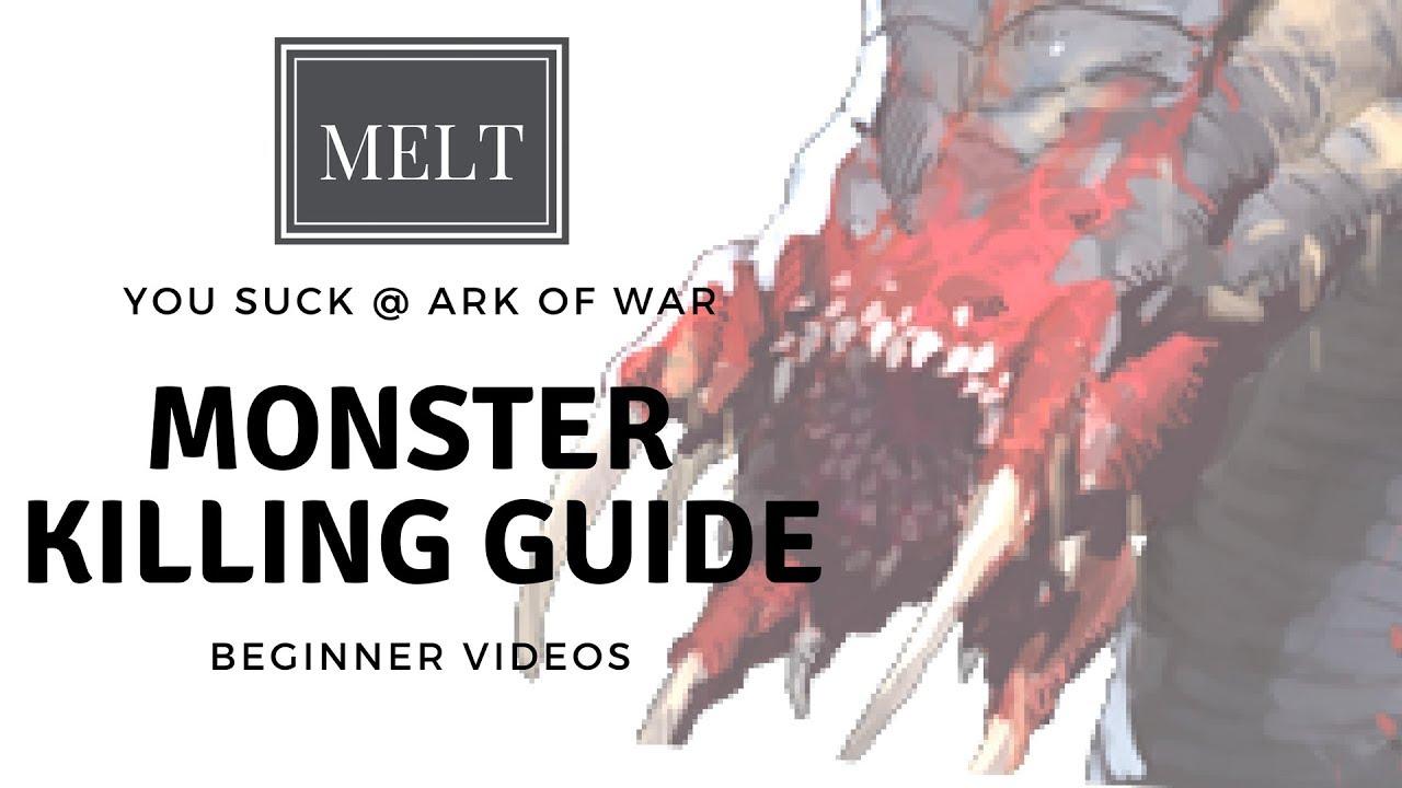 Ark of War - Monster Killing Guide - YouTube