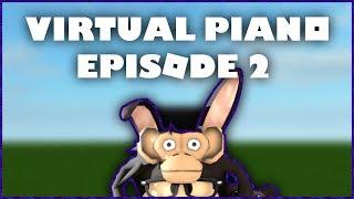 ROBLOX   Gameplay   Episode 2   Virtual Piano - You've Got A Friend