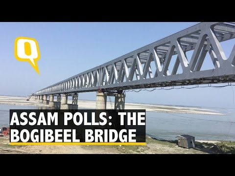 Assam Polls: The Wait for Bogibeel Bridge on Brahmaputra