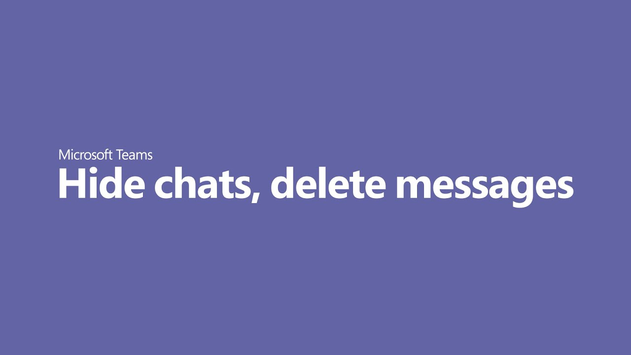 How to delete chat messages in Microsoft Teams, or hide a ...