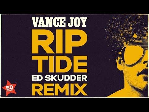 Vance Joy - Riptide (Ed Skudder Remix)
