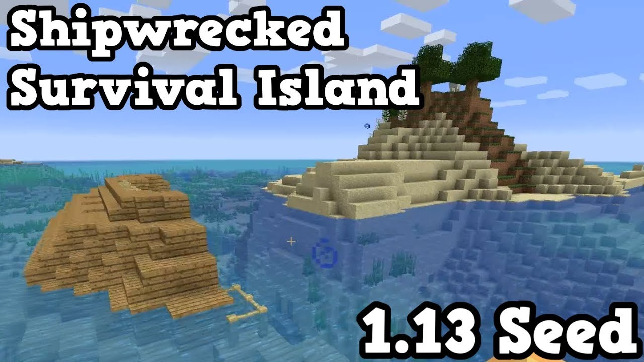 minecraft seed survival island shipwreck seed youtube. Black Bedroom Furniture Sets. Home Design Ideas