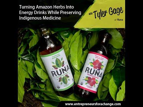 Tyler Gage of Runa Amazon Guayusa - Turning Amazon Herbs Into Energy Drinks