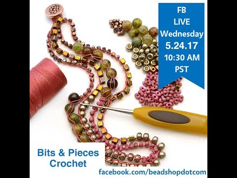 FB Live beadshop.com Bits & Pieces bead crochet with Kate and Emily!