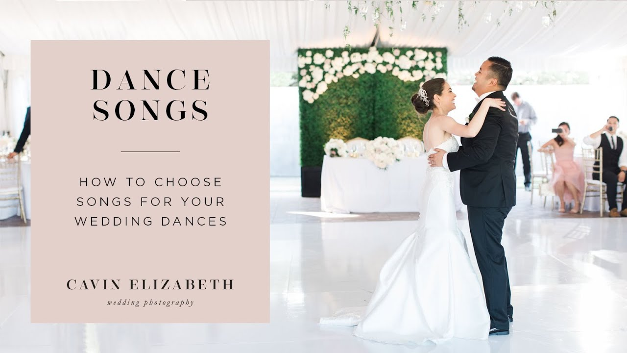 How To Choose Your Wedding Dance Songs Dance Lessons