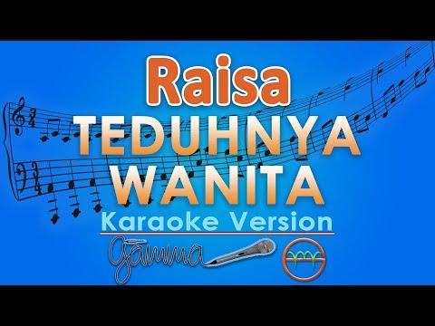Raisa - Teduhnya Wanita (Karaoke Lirik Tanpa Vokal) by GMusic