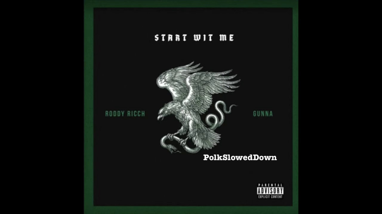 Roddy Ricch Feat. Gunna - Start Wit Me #SLOWED