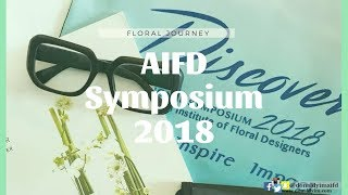 AIFD Symposium 2018 @ Washington | FLORAL JOURNEY |