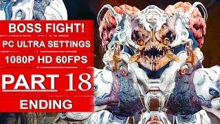 DOOM ENDING Gameplay Walkthrough Part 18 [1080p HD 60fps PC ULTRA] - DOOM 4 Ending Boss Fight