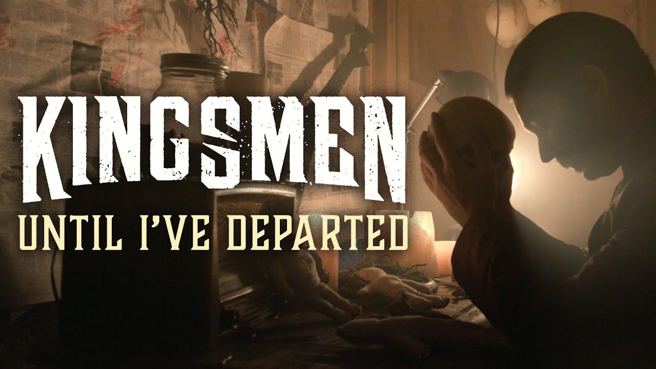 Download Kingsmen - Until I've Departed (Official Music Video)