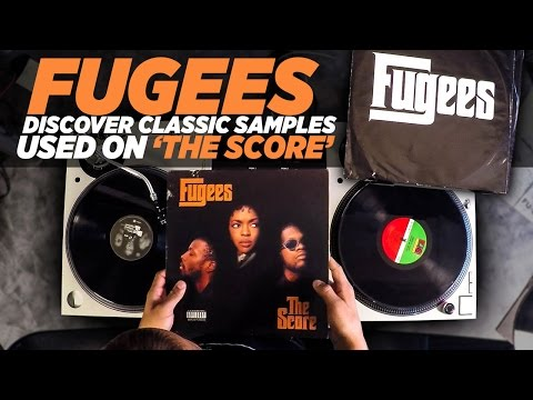 Discover Classic Samples Used On Fugees The Score
