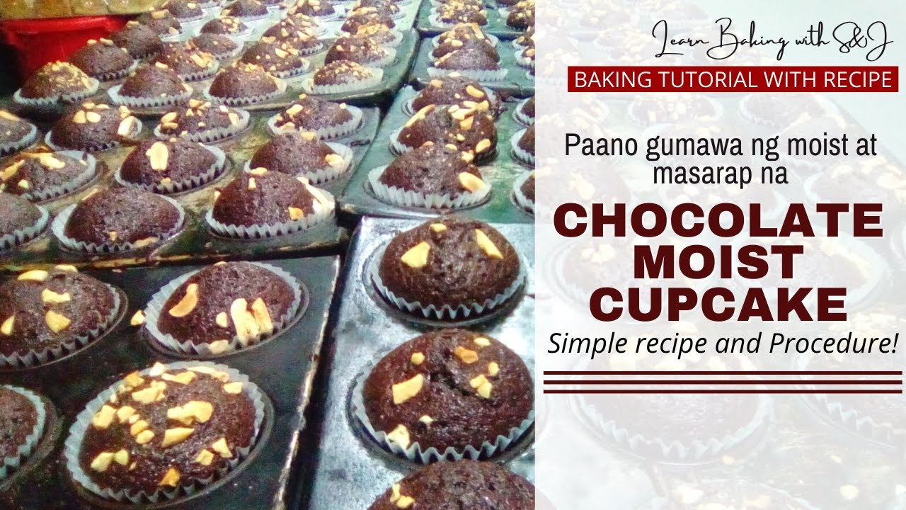 HOW TO MAKE CHOCOLATE MOIST CUPCAKES | Paano Gumawa ng Chocolate Moist Cupcakes • Full Recipe