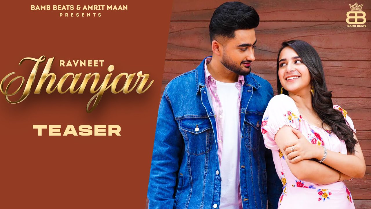 Jhanjar : Teaser  Ravneet Ft Sruishty Maan  New Punjabi Songs 2021 Latest Punjabi Songs