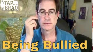 Video Being Bullied - Tapping with Brad Yates download MP3, 3GP, MP4, WEBM, AVI, FLV Oktober 2018