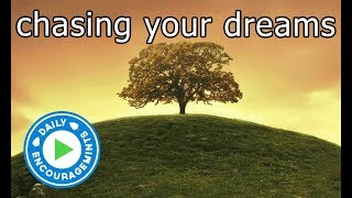 Chasing Your Dreams - Daily EncourageMints