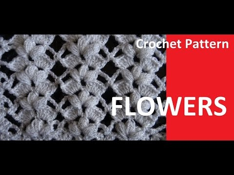 Crochet Pattern * PRETTY FLOWERS *