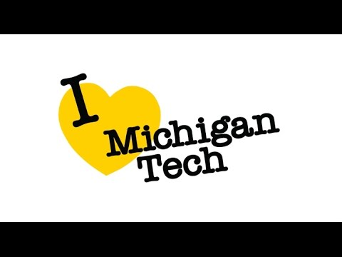 Preview image for I <3 Michigan Tech video