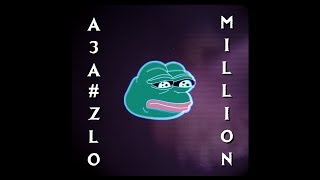 АЗА#ZLO - MILLION [Song]