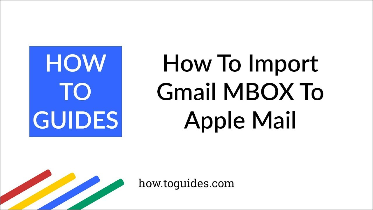 How to Import Gmail MBOX to Apple Mail - How ToGuides com - YouTube
