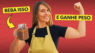 Vitamina para GANHAR PESO e aumentar MASSA MUSCULAR