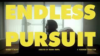 Saurah & Sach47 - Endless Pursuit (Official Music Video)