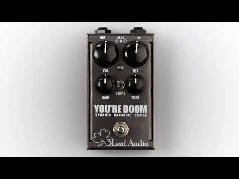 PREVIEW: 3Leaf Audio You're Doom - Dynamic Harmonic Device