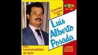 Que duro es querer- Luis Alberto Posada