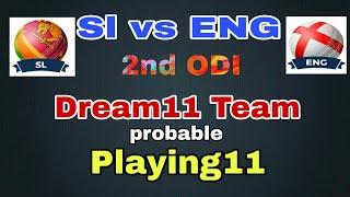 SL vs ENG 2nd ODI Match Dream11 Team Prediction | sl vs eng dream11 & Playing11 today match |