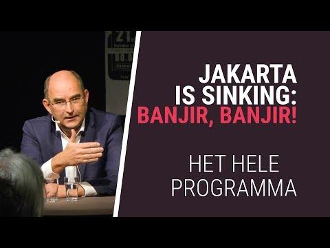 Jakarta is Sinking: Banjir, Banjir! | Roanne van Voorst & Henk Nieboer