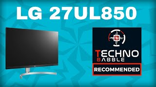 LG 27UL850 monitor review - one of the best!