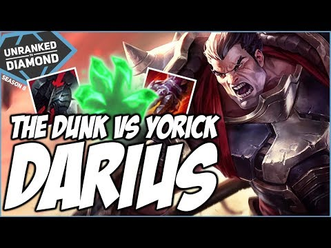 THE DUNKING DARIUS VS YORICK (His Counter?) - Unranked To Diamond - Ep. 65  | League Of Legends