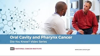 Oral Cavity and Pharynx Cancer   Did You Know?