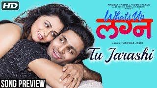 Tu Jarashi | Song Preview | What