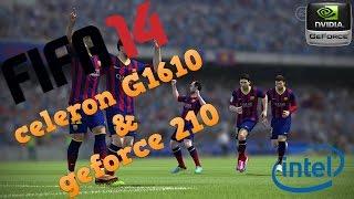 FIFA 14 - Celeron G1610 & GeForce 210 1GB - Gameplay PC