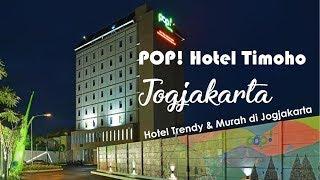 Hotel Trendy & Murah di Jogjakarta : POP! Hotel Timoho Jogjakarta - SANTAI YUK