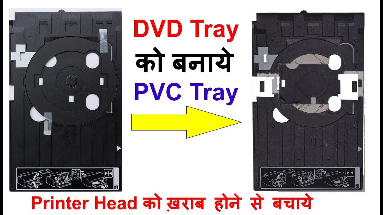 Epson L805, L810 Printer DVD Tray To Make It PVC Card Tray