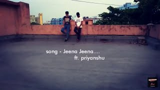 Jeena Jeena lyrical dance tutorial video