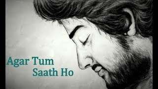 agar-tum-saath-ho---arijit-singh-unplugged-sad-version-2018