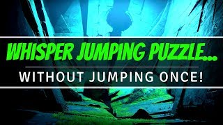 Gambar cover Whisper Jumping Puzzle... WITHOUT JUMPING ONCE! | Destiny 2