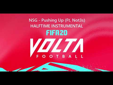 FIFA 20 - NSG - Pushing Up (Ft. Not3s) [Halftime Instrumental]