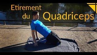 Etirement du Quadriceps (avant de la cuisse)
